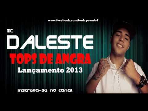 Baixar MC Daleste - Tops de Angra [LANÇAMENTO 2013]