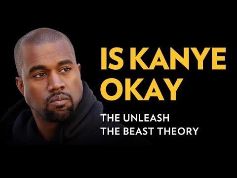 Is Kanye OK?  The Unleash the Beast Theory | The Breakdown