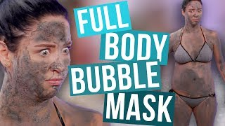 FULL Body of the BUBBLE Face Mask?! (Beauty Break)