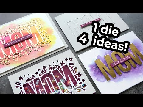 4 Ways to Use the Same Die - Outline Floral Mom from Simon Says Stamp