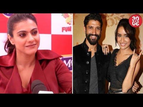 Kajol Looking Forward To Doing A Film With Ajay   Shraddha Meeting Farhan Secretly?