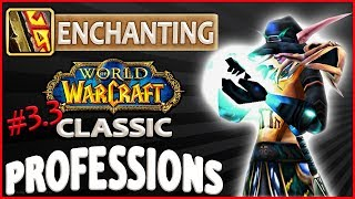Classic Vanilla WoW Professions Overview/Guide: Enchanting
