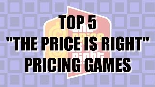 "5 BEST ""The Price is Right"" Pricing Games"