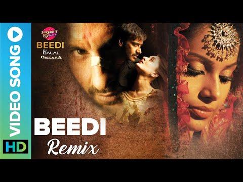 Beedi Remix by DJ Dalal   Sunidhi Chauhan   Omkara   Bipasha Basu, Vivek Oberoi & Saif Ali Khan