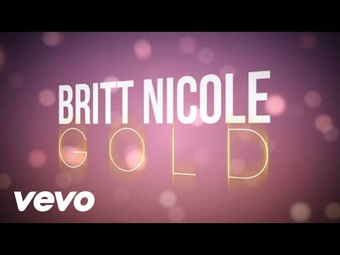Baixar Britt Nicole - Gold (Lyrics)
