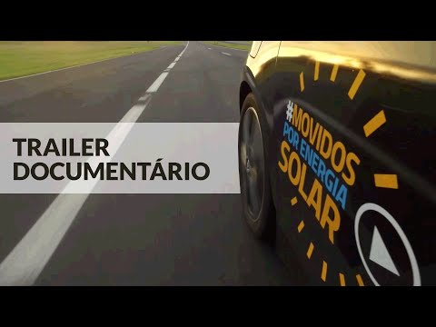 Trailer Documentário #MovidosPorEnergiaSolar