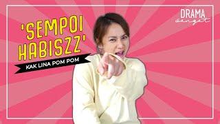 'Sempoi Habiszz' Kak Lina Pom Pom   Drama Kampung People