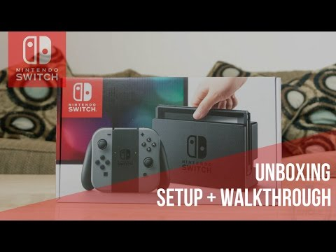 The Nintendo Switch Unboxing, Setup & Walkthrough