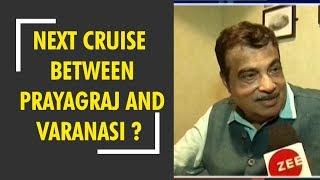 Nitin Gadkari : Next domestic cruise to start between Varanasi and Prayagraj