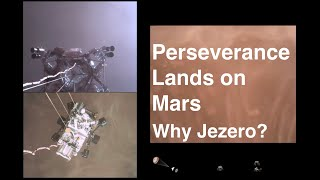 Stunning Video of Perseverance Landing on Mars and Why Jezero Crater