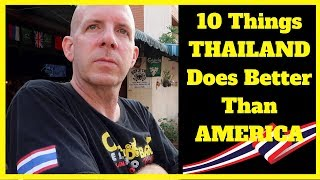 10 Things THAILAND Does Better Than AMERICA V402