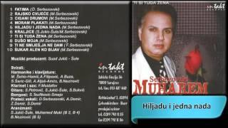 Muharem Serbezovski - Hiljadu i jedna nada - (Audio 2002) HD