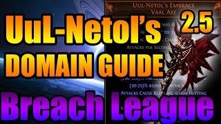 Path of Exile: Breachlord (Physical) UuL- Netol - Boss Fight Guide 2.5 Breach League