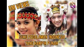 Suku Pedalaman Indonesia Yang Hampir Punah