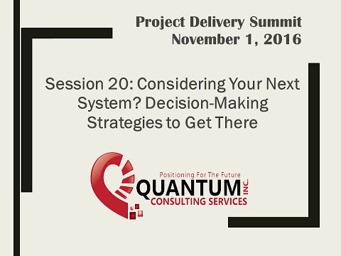 PD2016 S20: Considering Your Next System? Decision-Making Strategies - Quantum