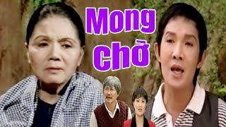 Cải Lương Xưa | Mong Chờ - Vũ Linh Thanh Ngân Phương Hồng Thủy | cải lương xã hội hay nhất