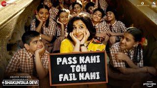 Pass Nahi Toh Fail Nahi – Sunidhi Chauhan – Shakuntala Devi