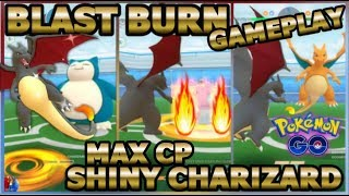 BLAST BURN SHINY CHARIZARD VS 3100 CP BLISSEY IN POKEMON GO | IS BLAST BURN GOOD?