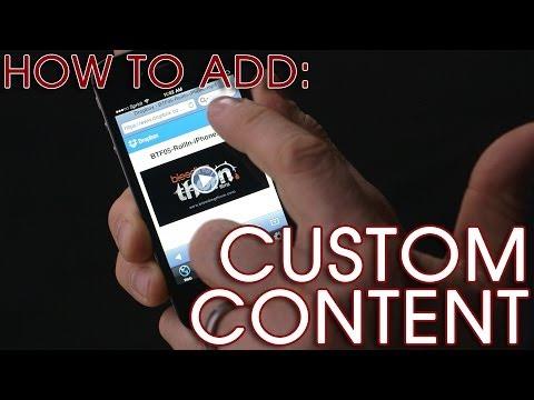 iPhone Video Tip (3 of 4): Adding Custom Content