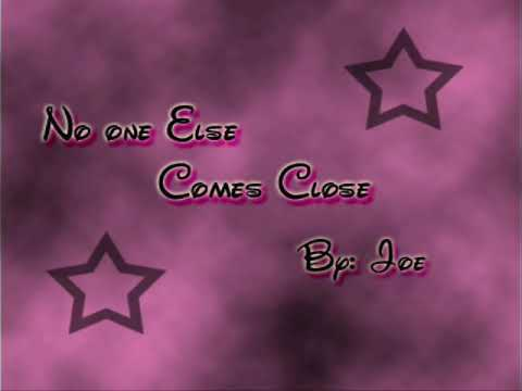 No one else comes close - Joe