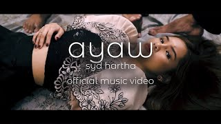 Syd Hartha - Ayaw (Official Music Video)