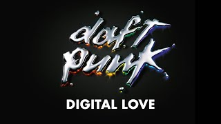 Daft Punk - Digital Love (Official audio)
