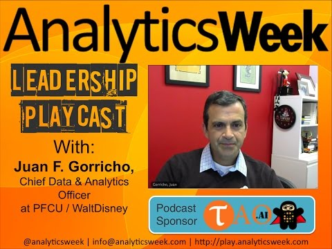 #BigData @AnalyticsWeek #FutureOfData #Podcast with Juan Gorricho, @disney