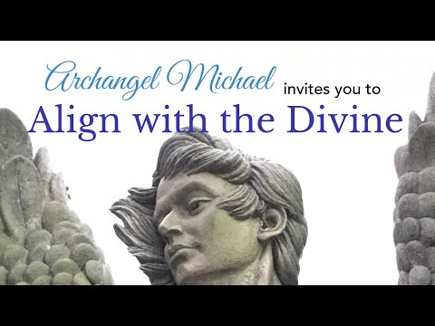 Archangel Michael Invites You to Align with the Divine