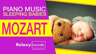 ☺️😊 Piano Music for Sleeping Babies - Mozart... IT WORKS !!! ☺️😊