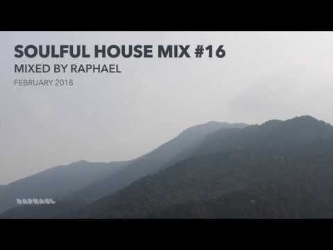 SOULFUL HOUSE MIX #16