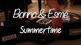 Bonno & Esmé - Summertime (Cover)