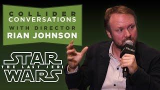 The Last Jedi: Rian Johnson Talks In-Depth in Full Q&A | Collider Conversations