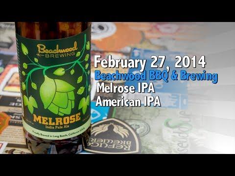 February 27 : Melrose IPA : Beachwood BBQ & Brewing