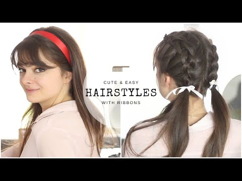 10 Cute & Easy Hairstyles With Ribbons