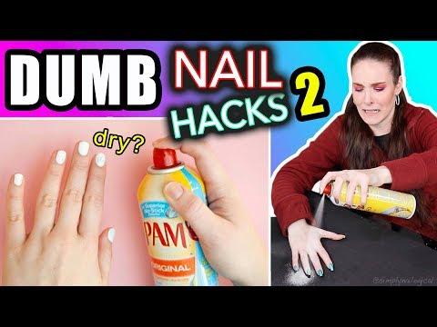 Testing Dumb Nail Hacks #2 (SimplyNailogical suffering)
