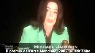 MICHAEL JACKSON - WORLD ART AWARD 2002 (SOTTOTITOLI ITALIANO)