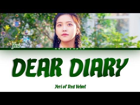 YERI (예리) - DEAR DIARY (스물에게) Color Coded Lyrics/가사 [Han|Rom|Eng]