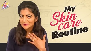 My Skin care routine- Skin secrets- Shiva Jyothi..