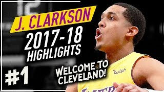 Jordan Clarkson Offense Highlights 2017-2018 (Part 1) - TRADED to Cleveland Cavaliers!