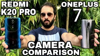 Redmi K20 Pro vs Oneplus 7 Camera Comparison| Redmi K20 Pro Camera Review