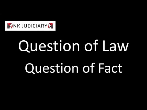 Question of Law and Question of Fact