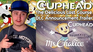 Cuphead The Delicious Last Course DLC Announcement Trailer | Reaction | New Character