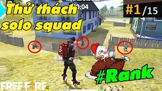 Free Fire | Thử Thách Lấy Top 1 Solo Squad #20KILL | Meow DGame