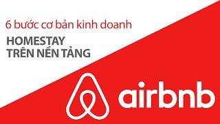 6 bước kinh doanh homestay trên Airbnb