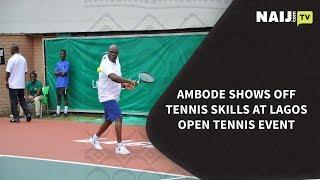 Nigeria Latest News: Ambode Shows Off Tennis Skills at Lagos Open Tennis Event | Naij.com TV