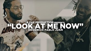 Hoodrich Pablo Juan - Look At Me Now (Official Music Video) @AZaeProduction x @JerryPHD