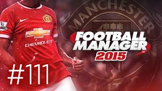 Manchester United Career Mode #111 - Football Manager 2015 Let's Play - Capital One Cup Final