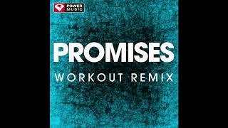 Promises (Workout Remix)