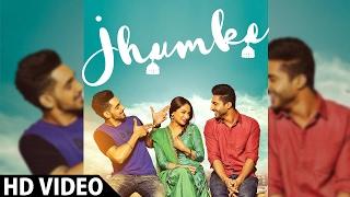 Jhumke – Jassi Gill – Babbal Rai – Nimrat Khaira – Sargi