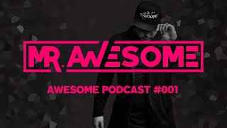 Awesome Podcast #001 // FESTIVAL BANGERS - EDM BASS ELECTRO HOUSE MUSIC